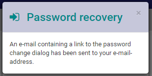 Password recovery confirmation - An e-mail containing a link to the password change dialog has been sent to your e-mail-address.