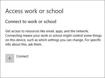 Choose Connect under Access work or school