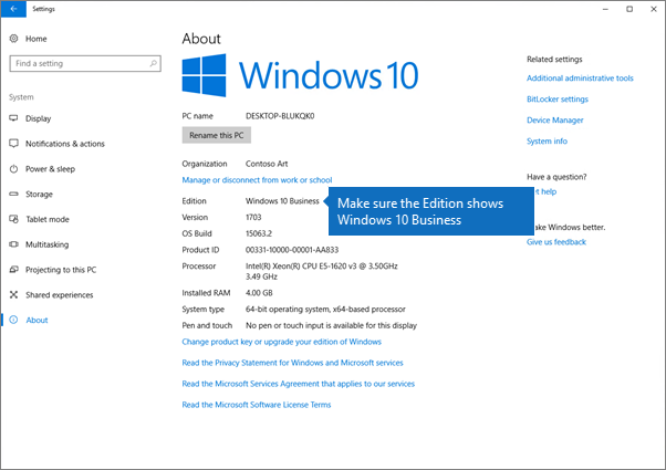 Verify that Windows edition is Windows 10 Business.