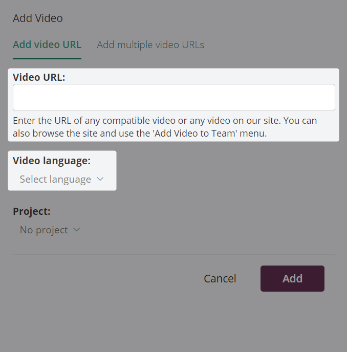 Add video dialog box with URL and Video language entry sections highlighted
