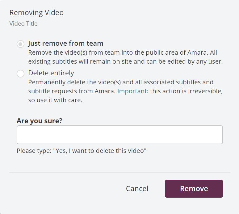 Removing videos dialog box
