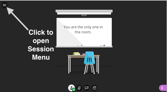 Screenshot of Collaborate session with callout to Session Menu on upper left side of screen