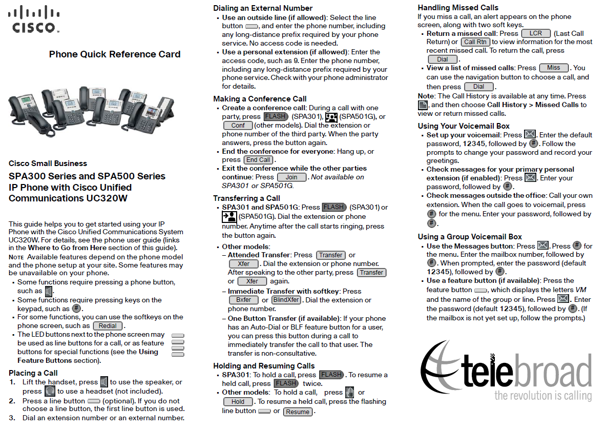 Cisco 525G Quick User Guide and Keys Layout: Teleboard | Support Center