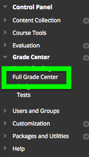 select Full Grade Center in your course control panel