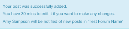 Notification of a successful forum post.