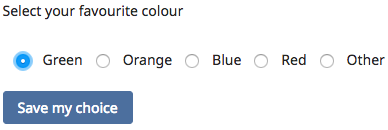 """Choice Activity Screen Dialogue box showing options for the Choice Activity """"select your favourite colour"""" with """"green"""" selected"""