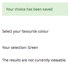 """""""Your choice has been saved"""" confirmation screen from the Choice Activity"""