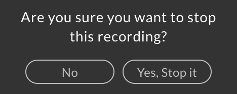 screenshot of stop recording confirmaion