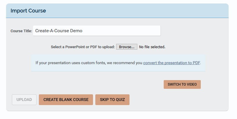 Upload a PowerPoint or PDF to Create-A-Course : Support Hub