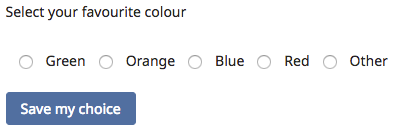 """Choice Activity Screen Dialogue box showing options for the Choice Activity """"select your favourite colour"""""""