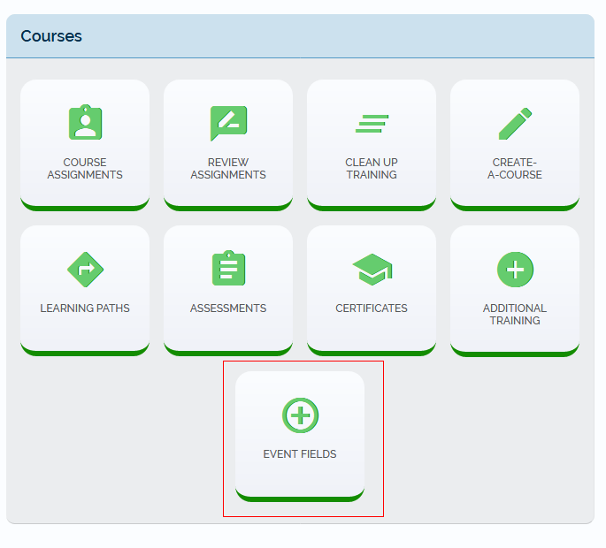 Screenshot of the Courses section of Admin Tools with the Event Fields link highlighted.