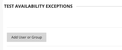 in the test availability exceptions section, click on add user or group