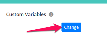 """Setup custom variables.  Click on """"Change"""" under Custom variables in the survey settings page."""