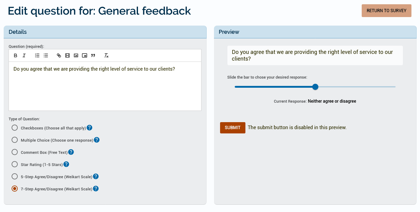 An example of a 7-step agree / disagree form that asks the learner if they agree that they are providing the right level of service to clients.