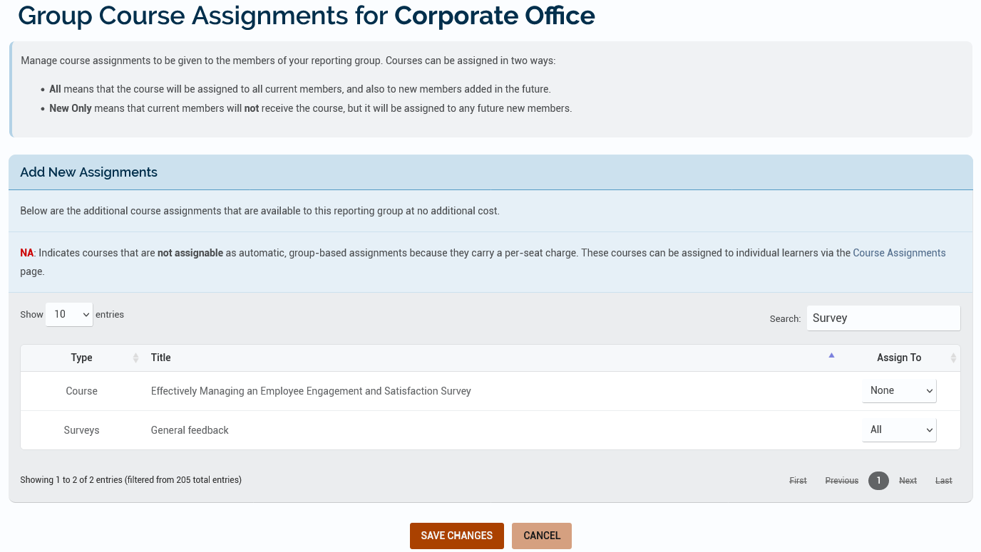Setting up a Reporting Group Course Assignment for the Corporate Office Reporting Group to go include the General Feedback survey.