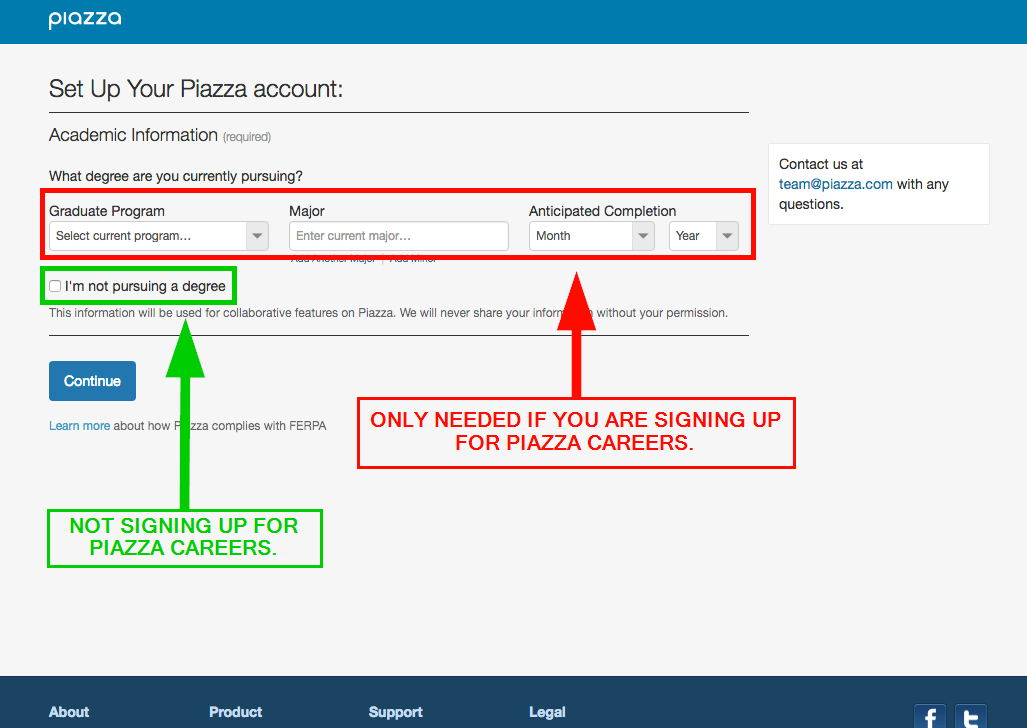 """Enter your degree if you want to sign up for Piazza Careers. If you'd like this information to remain private, check the box next to """"I'm not pursuing a degree."""""""