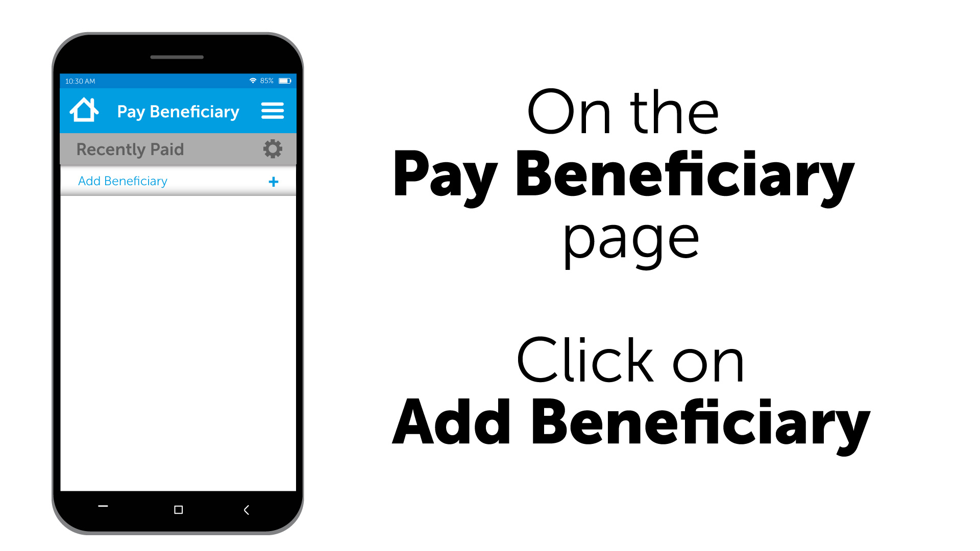 On the Pay Beneficiary page. Click on Add Beneficiary