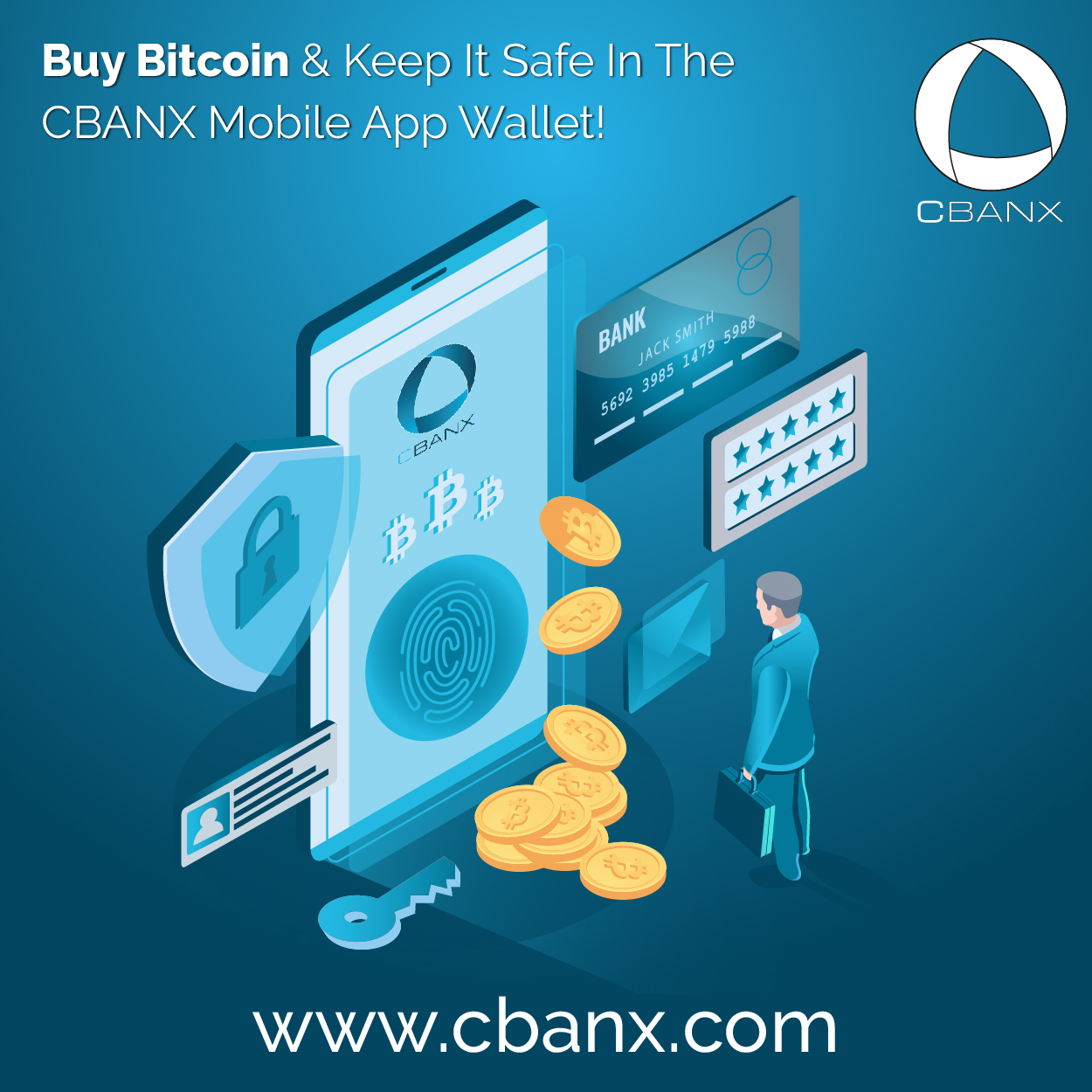 Buy Bitcoin & Keep It Safe In The CBANX Mobile App Wallet!