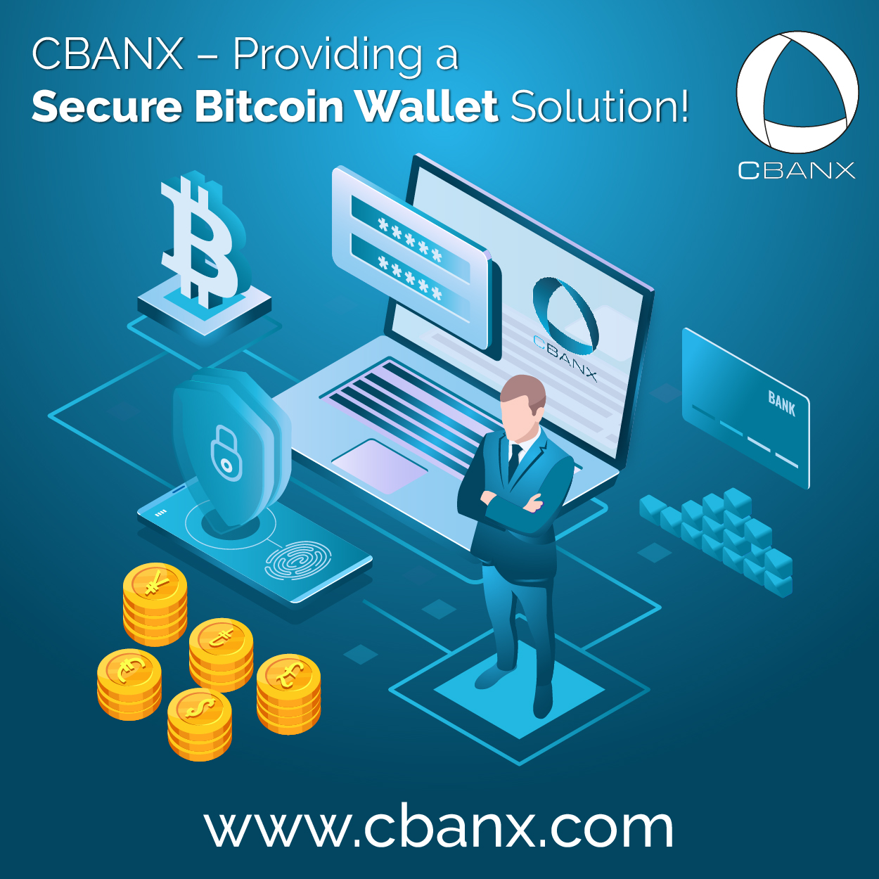 CBANX – Providing a Secure Bitcoin Wallet Solution!