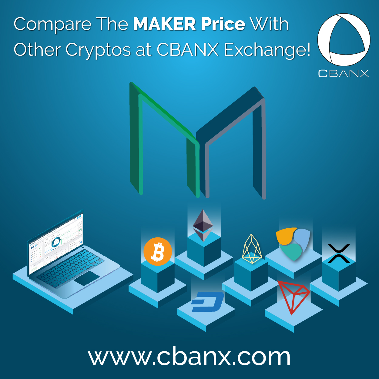 Compare The MAKER Price With Other Cryptos at CBANX Exchange!