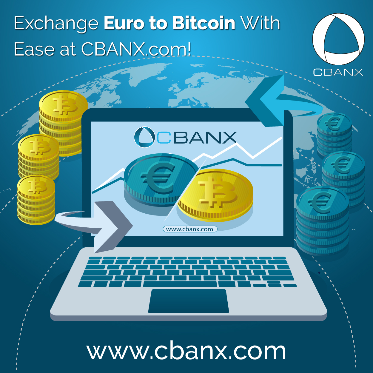 Exchange Euro to Bitcoin With Ease at CBANX.com!