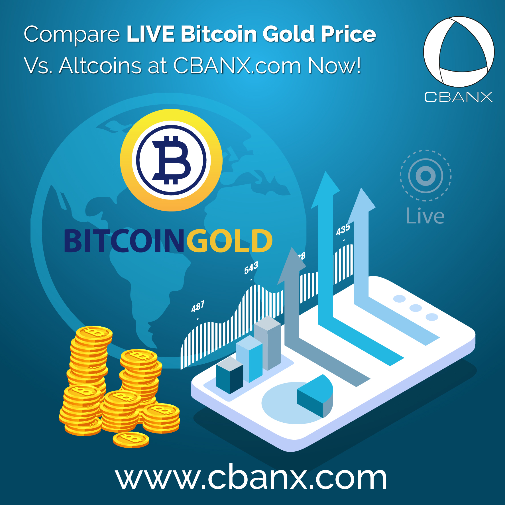 Compare LIVE Bitcoin Gold Price Vs. Altcoins at CBANX.com Now!