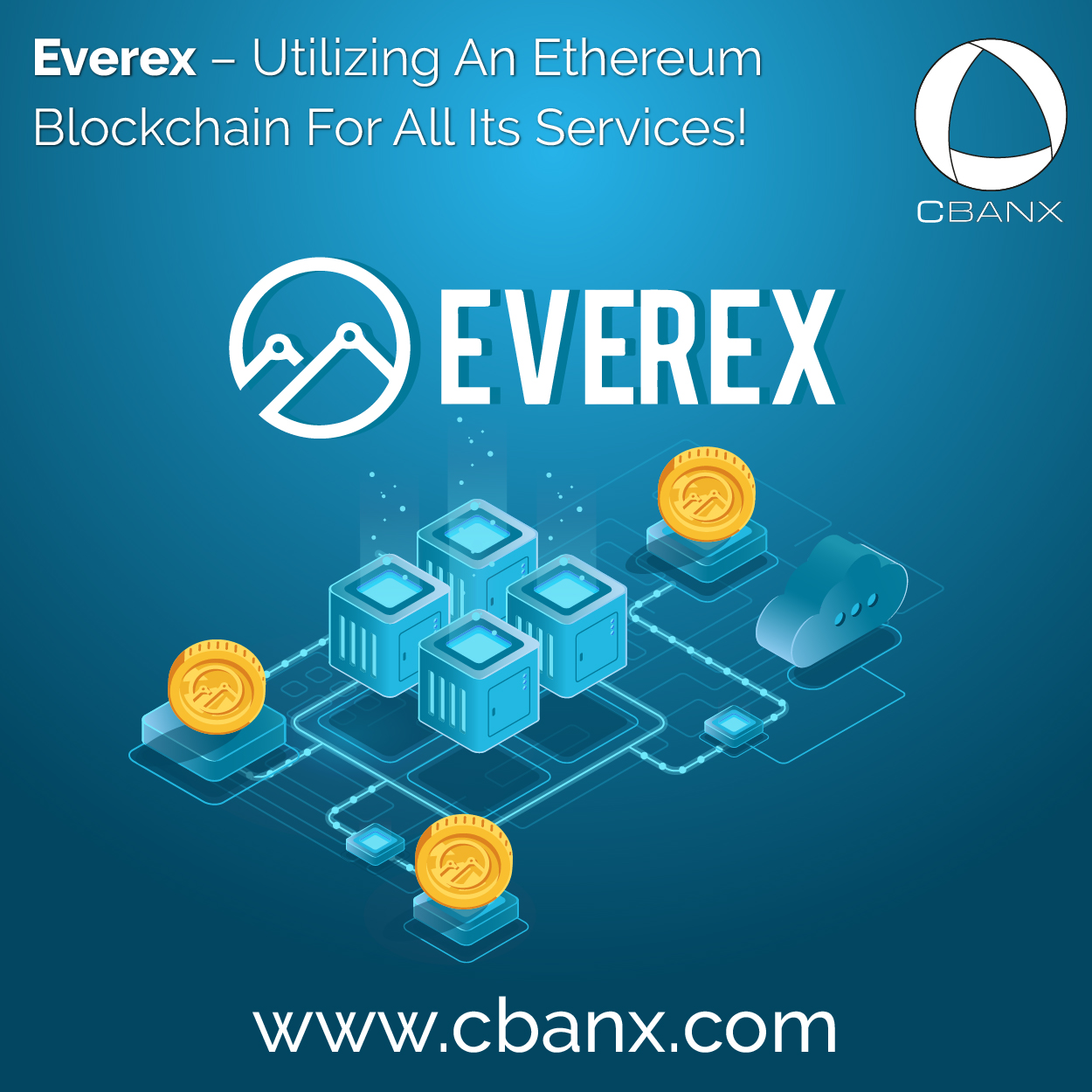 Everex – Utilizing An Ethereum Blockchain For All Its Services!