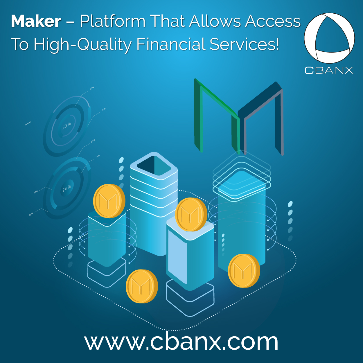 Maker – Platform That Allows Access To High-Quality Financial Services!