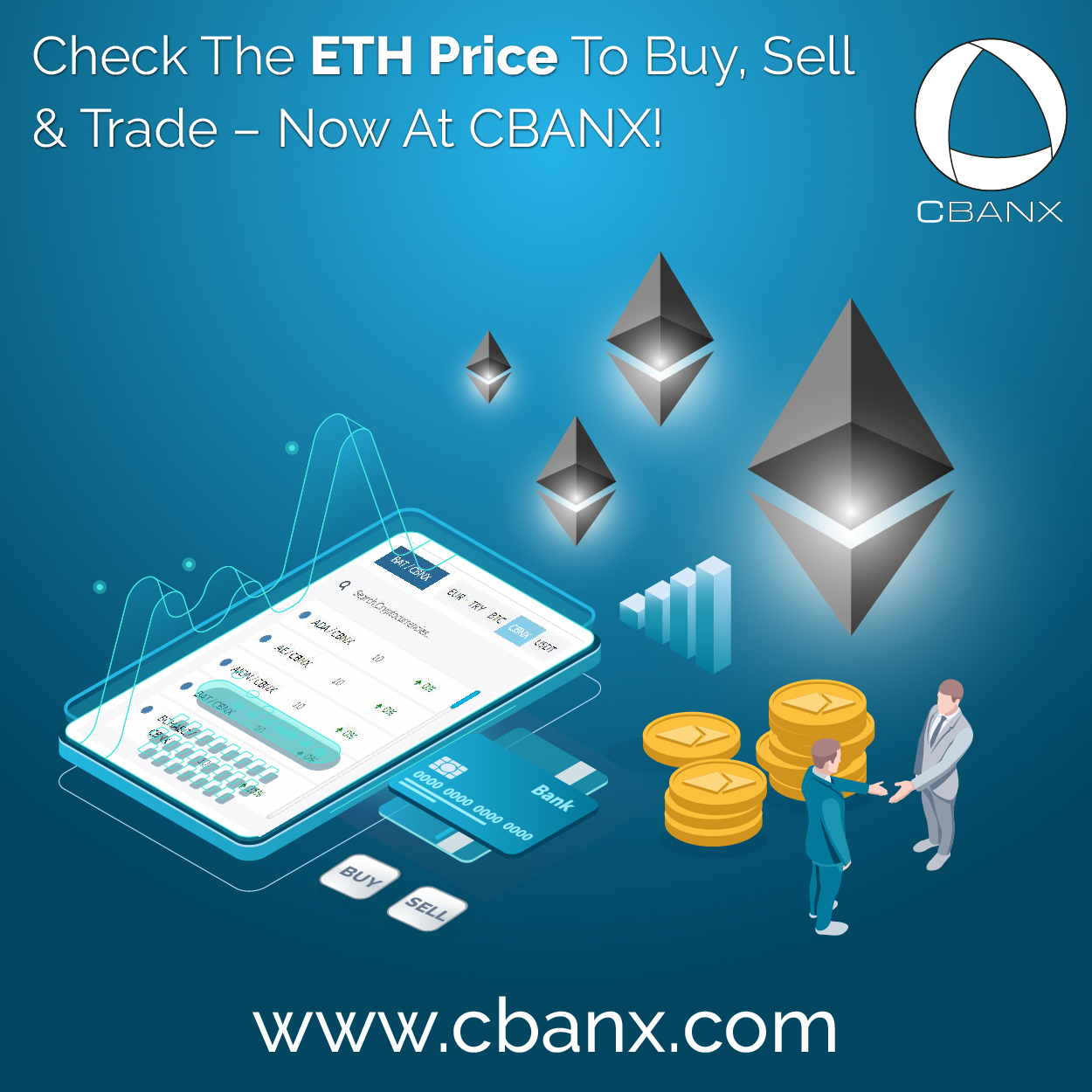 Check The ETH Price To Buy, Sell And Trade – Now At CBANX!