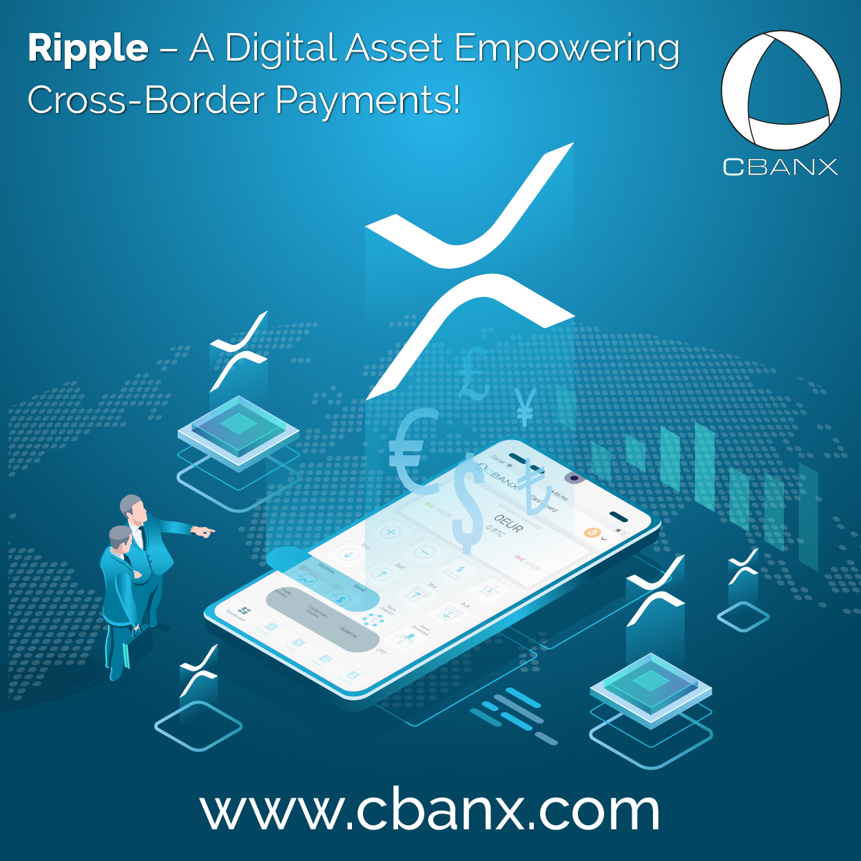 Ripple – A Digital Asset Empowering Cross-Border Payments!