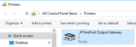 ThinPrint printer template (_#ThinPrint Output Gateway) in 'Devices' -> 'Printers'