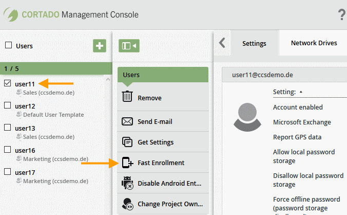 select Fast Enrollment, to configure the user devices