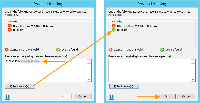Entering license keys: Copy into the white field and click on Enter licenses