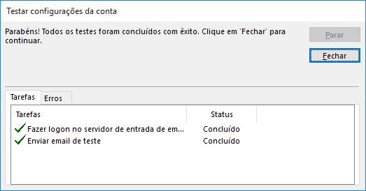Após concluir as configurações, o outlook faz um teste de logon no servidor de entrada e envia um e-mail de teste. Esta imagem mostra o teste concluído com sucesso.