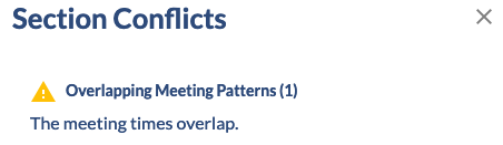 Section Conflicts - Overlapping Meeting Patterns