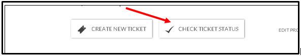 check ticket status button screenshot