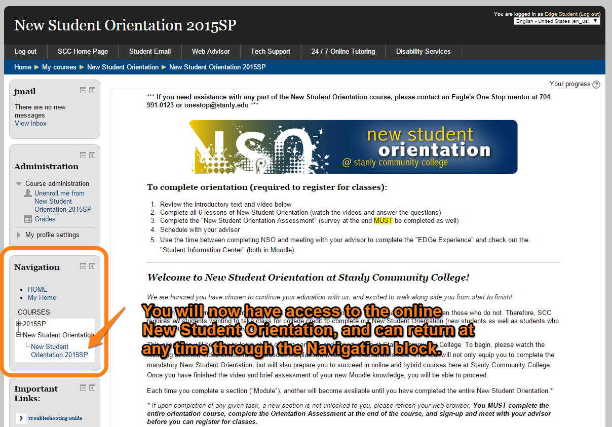 You will now have access to the online orientation and can return through the Navigation side block.