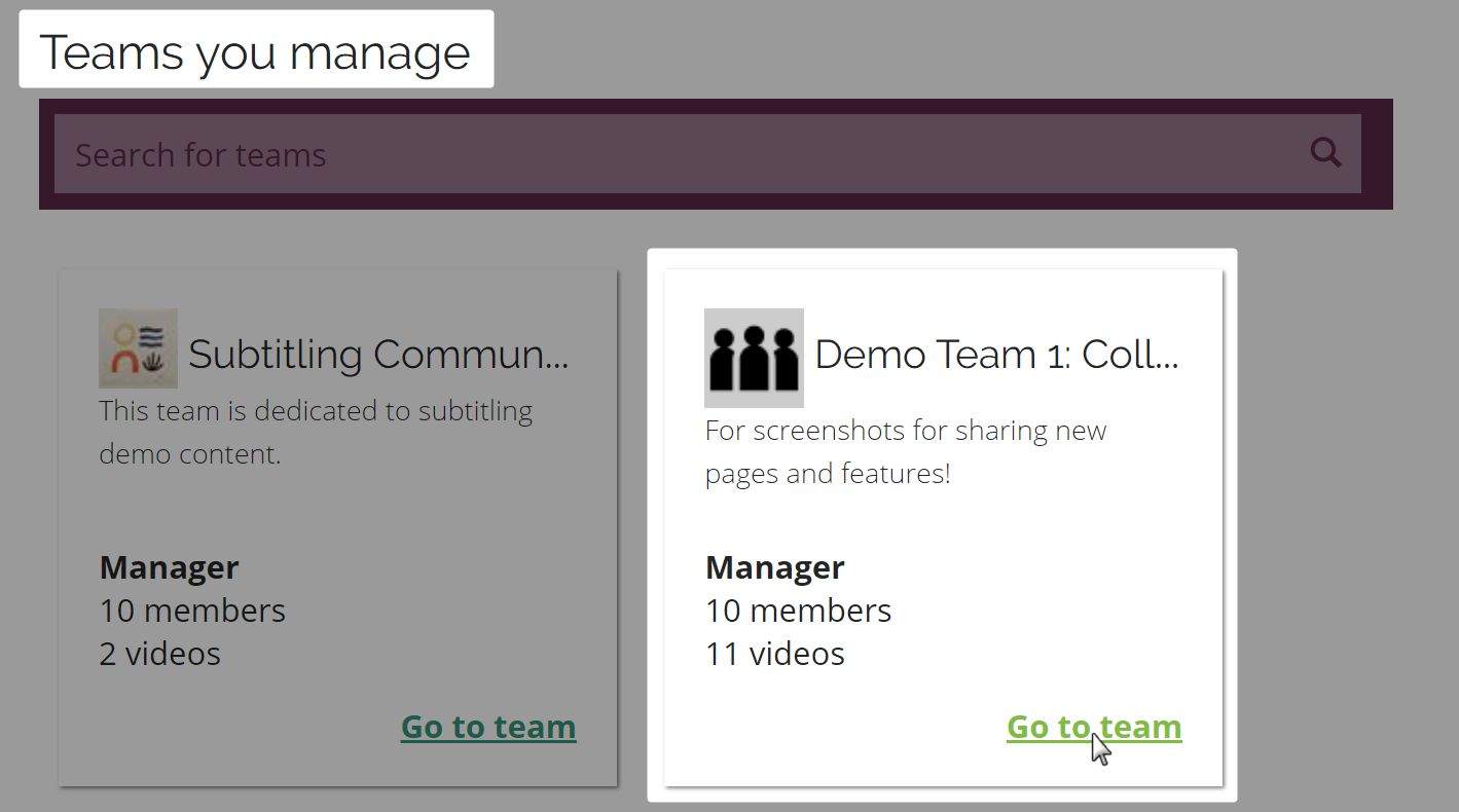 Go to team link highlighted on team card under teams you manage in team workspace on amara