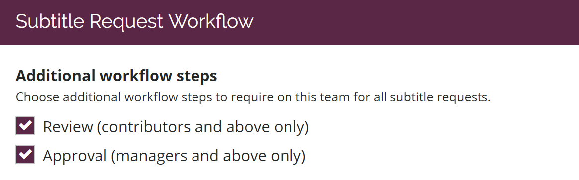 Review and approval assignments selected in Settings Workflow page in Amara team
