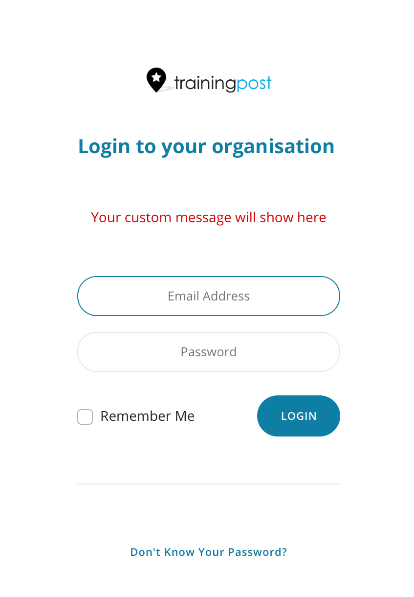 Training Post login - Logo, Organisation name, custom message and user login fields