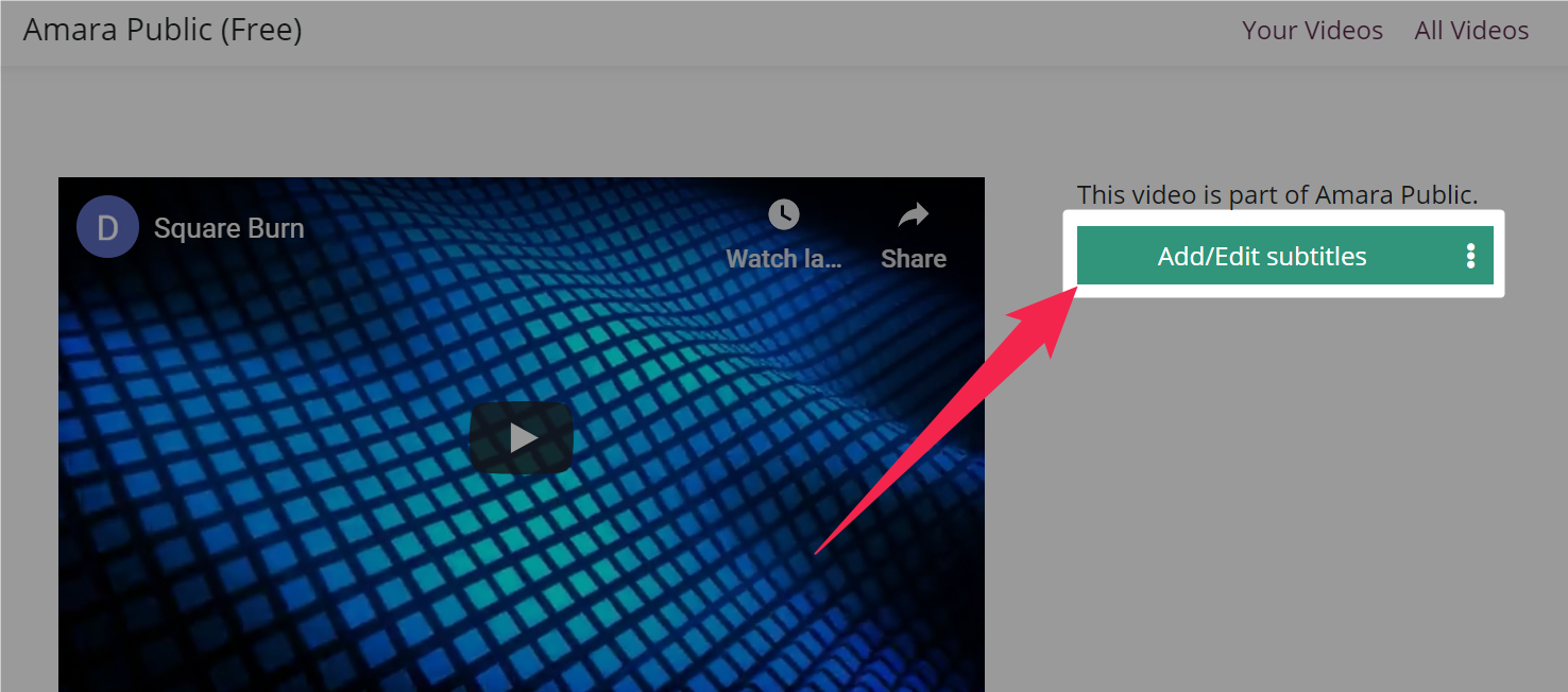 Amara public video page with an arrow pointing to the highlighted Add/Edit subtitles button