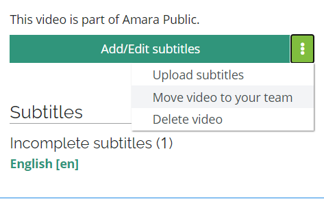 Move video to your team option in the dropdown menu for a video in the Amara Public Workspace
