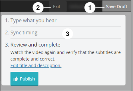 Progress panel: highlighting three sections: Save Draft, Exit and Sync timing options