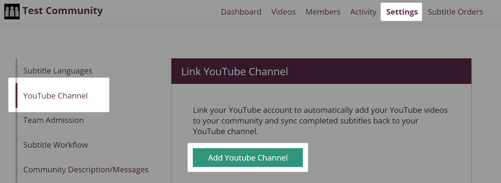 Settings tab on Amara Community team with Youtube Channel tab and Add YouTube Channel button highlighted