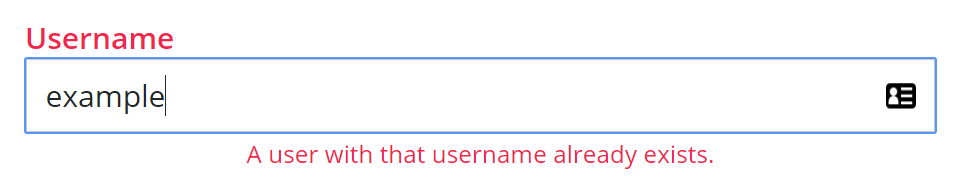 Helptext that tells you if a username is already taken