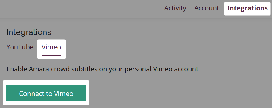 Connect to Vimeo button highlighted on the Vimeo Integrations tab on Amara Account page
