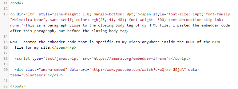 Image of the embed code looks that is specific to your video when pasted into an HTML file.