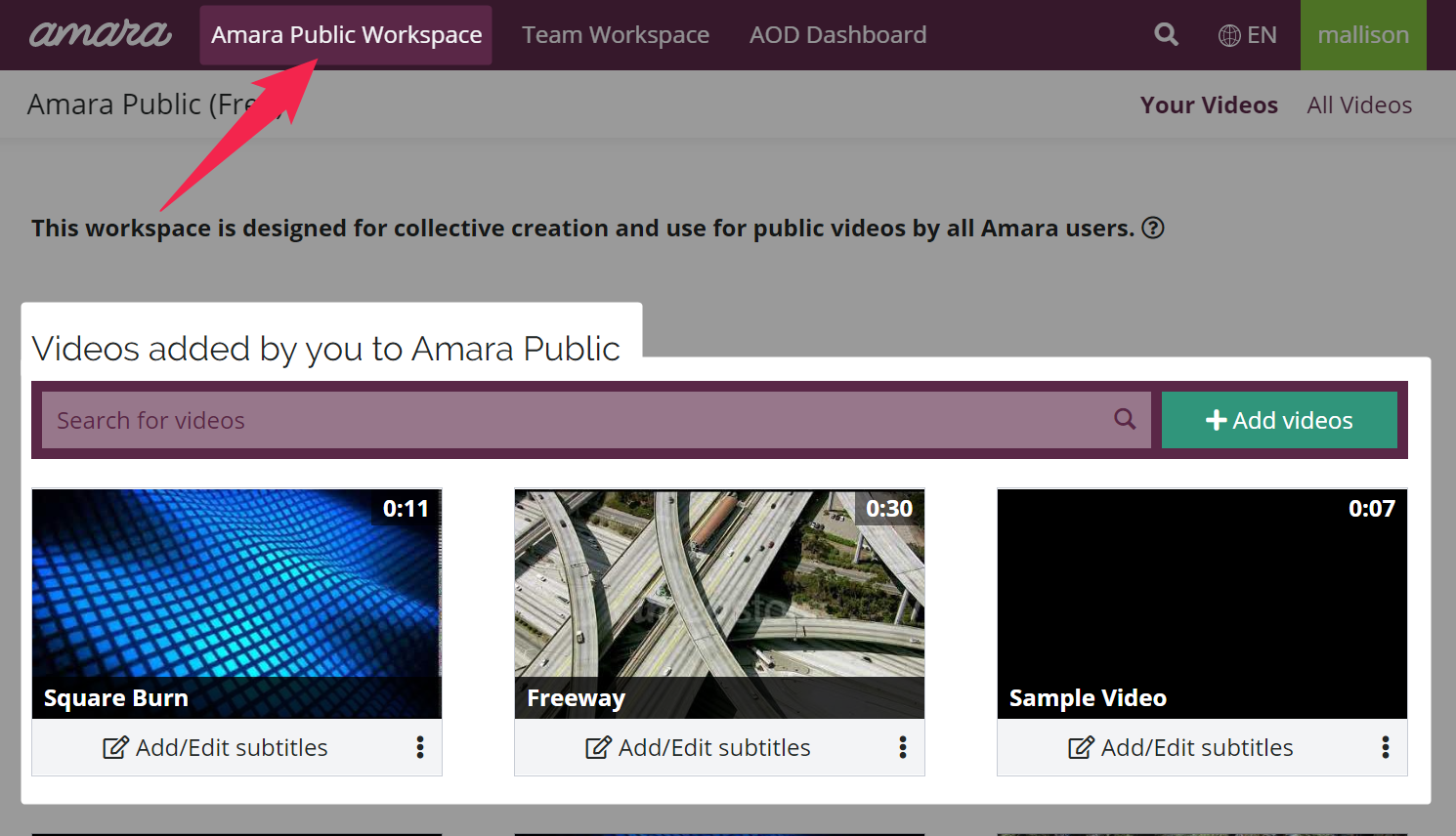 A pink arrow points to the Amara Public workspace navigation item and highlighted videos added by an Amara user