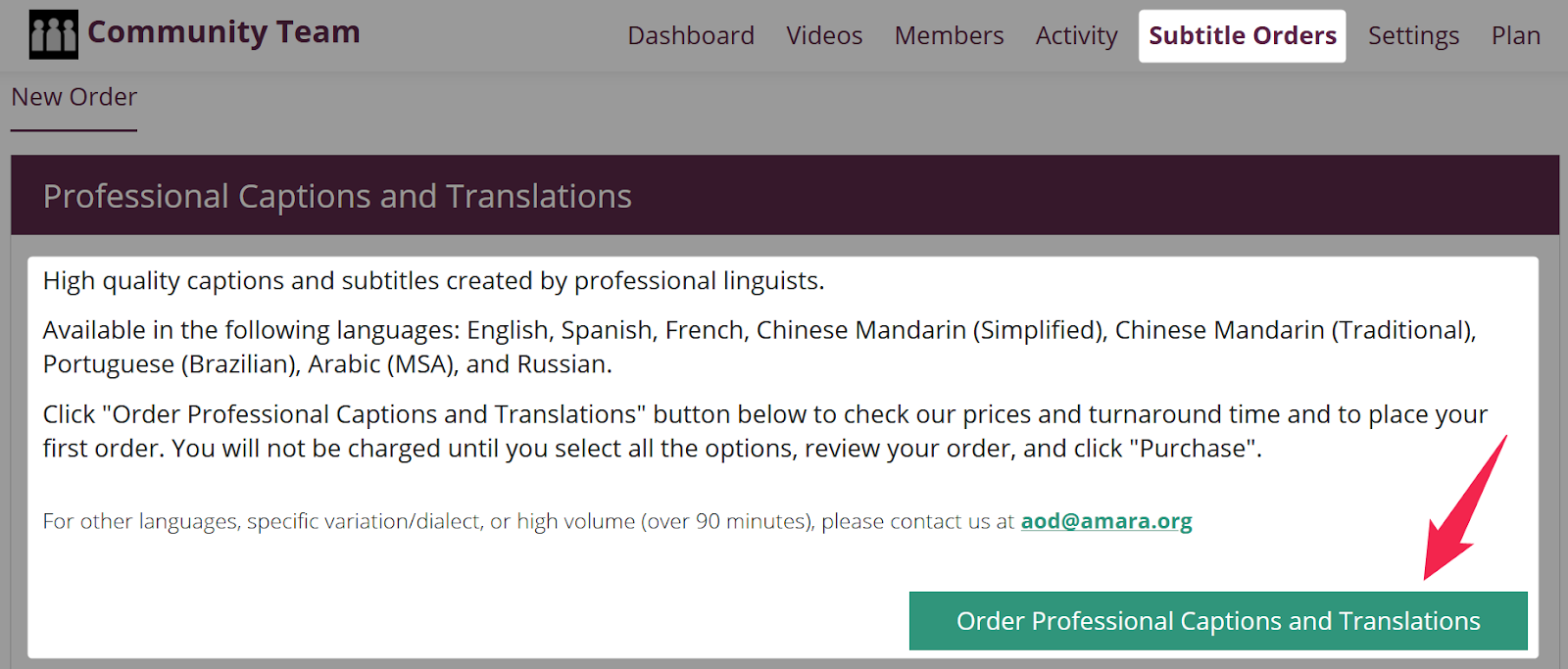 Screenshot of subtitle orders page on amara community or pro team with arrow pointing to the order button