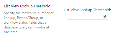 SharePoint List View Lookup Threshold